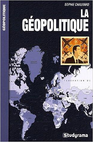 Livres gratuits en ligne La Géopolitique pdf, epub ebook