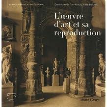 Oeuvre d'art et sa reproduction (L')