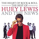 Heart of Rock and Roll: The Best of Huey Lewis and the News