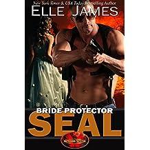 Bride Protector SEAL (Brotherhood Protectors Book 2)
