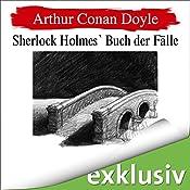 Seine Abschiedsvorstellung (Sherlock Holmes 8) | Arthur Conan Doyle