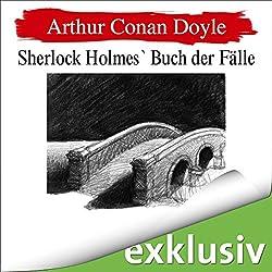 Seine Abschiedsvorstellung (Sherlock Holmes 8)