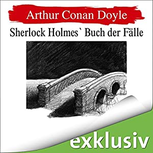 Seine Abschiedsvorstellung (Sherlock Holmes 8) Hörbuch