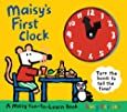 Maisy's First Clock: A Maisy Fun-to-Learn Book
