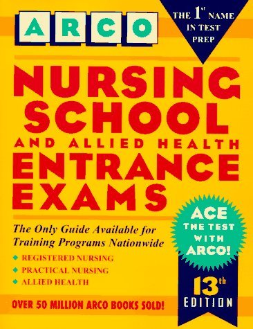 Nursing School and Allied Health Entrance Exams (Peterson's Master the Nursing School & Allied Health Programs Entrances Exams) by Gooding Marion F. (1996-01-01) Paperback