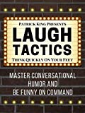 Exact phrases to develop your sense of humor, master witty remarks, make people laugh, and be funnier – even if you're not naturally funny.Laugh Tactics is full of strategies that dissect, break down, and analyze all of the types of humor tha...