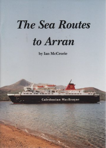 THE SEA ROUTES TO ARRAN