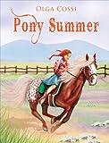 Pony Summer, Olga Cossi, 0917665880