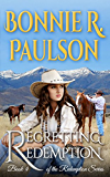 Regretting Redemption  | Western Romance (Redemption Series, Clearwater County Collection Book 4)