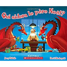 Qui aidera le père Noël?