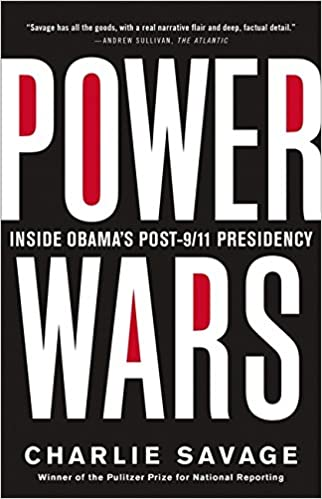 ~TOP~ Power Wars: The Relentless Rise Of Presidential Authority And Secrecy. traves offline David Every button