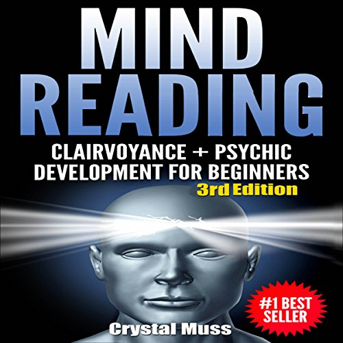 Mind Reading: Clairvoyance and Psychic Development, Third Edition
