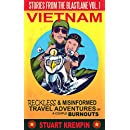 Stories from the Blastlane: Vol. 1 Vietnam: Reckless and Misinformed Travel Adventures of a Couple Burnouts