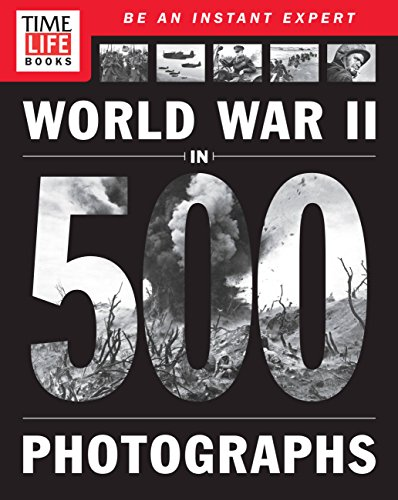 TIME-LIFE World War II in 500 Photographs ()