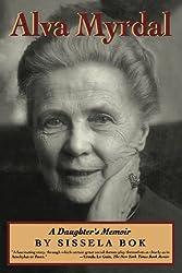Alva Myrdal: A Daughter's Memoir (Radcliffe Biography)
