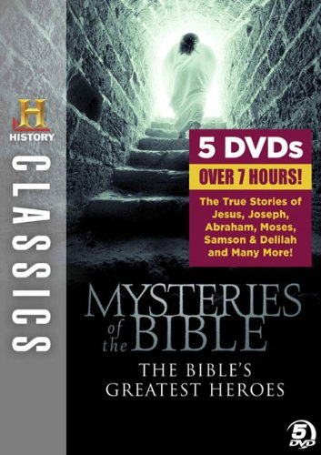 History Classics: Mysteries of the Bible - The Bible's Greatest Heroes