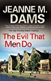 Front cover for the book The Evil that Men Do by Jeanne M. Dams