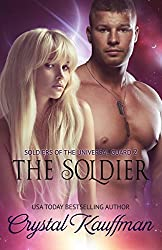 The Soldier (Soldiers of the Universal Guard Book 2)