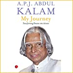 My Journey: Transforming Dreams into Actions   A. P. J. Abdul Kalam