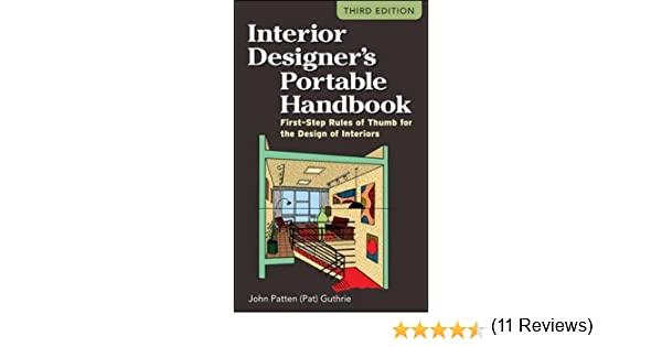 Interior Designers Portable Handbook First Step Rules Of Thumb For The Design Interiors McGraw Hill John Patten Pat Guthrie