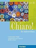 Chiaro! Conosciamo l'Italia: Der Italienischkurs.Landeskunde für den Unterricht und für zu Hause. Zusatzmaterial zu Chiaro! A1 bis B1