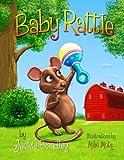 Baby Rattle, Jackie Bradley, 146642625X