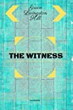 img - for The Witness: By Grace Livingston Hill : Illustrated book / textbook / text book