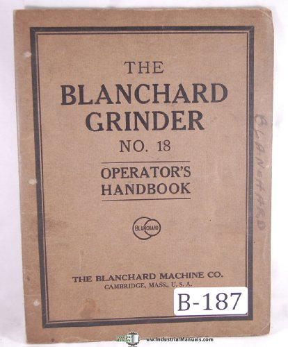 Blanchard No. 18 Rotary Surface Grinder Operation ()
