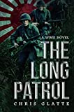 The Long Patrol: World War II Novel (164th Regiment Book 1)