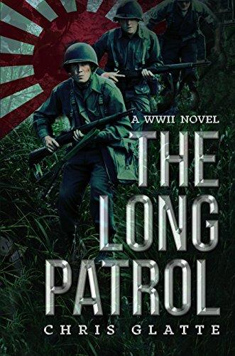 The Long Patrol: World War II Novel (164th Regiment Book 1) by [Glatte, Chris]