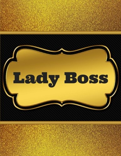 Read Online Lady Boss: Beautiful and Cool Designer Notebook/Journal for Women, 8.5x11, 150 pages wide ruled, Great for Class, School, College, Office, Private Notes pdf