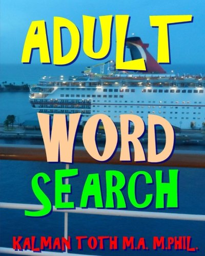 Adult Word Search: 300 Difficult & Amazing Themed ()