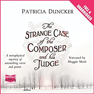 The Strange Case of the Composer and his Judge Audiobook