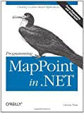 Programming MapPoint in .NET, Chandu Thota, 0596009062