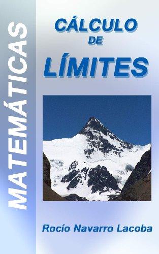 Descargar Libro Cálculo De Límites - Teoría Y Ejemplos Rocío Navarro Lacoba