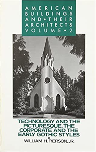 002: American Buildings and Their Architects: Volume 2: Technology ...