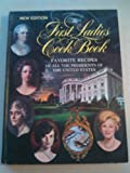 img - for THE FIRST LADIES COOKBOOK Favorite Recipes of the Presidents (1969 Large format hardcover 228 pages including Index, Revised Edition US PRESIDENTS Favorites WASHINGTON through NIXON) book / textbook / text book