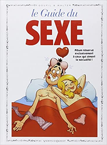 Amazon Fr Le Guide Du Sexe En Bd Goupil Livres