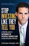 img - for Stop Investing Like They Tell You: A Practical Guide to Overcoming the Potentially Ruinous Flaws in Your Investment Portfolio book / textbook / text book
