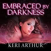 Embraced by Darkness: A Riley Jenson Guardian Novel, Book 5 | Keri Arthur