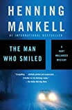 The Man Who Smiled (Kurt Wallander Series)