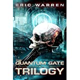 The Quantum Gate Trilogy: Books 1-3 of the Quantum Gate Series
