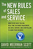 By David Meerman Scott The New Rules of Sales and Service: How to Use Agile Selling, Real-Time Customer Engagement, Big Dat (1st Edition)