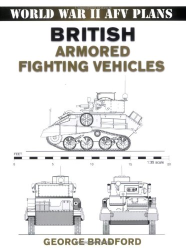 British Armored Fighting Vehicles (World War II AFV Plans) pdf epub
