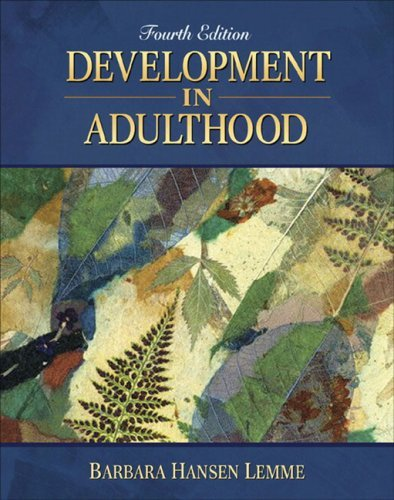 Development in Adulthood (4th (fourth) Edition) (Development In Adulthood 4th compare prices)