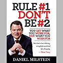 Rule #1 Don't Be #2 Audiobook by Daniel Milstein Narrated by Sean Tivenan