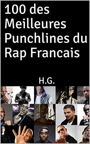 Amazon Com 100 Des Meilleures Punchlines Du Rap Francais