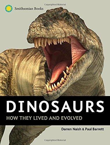 Dinosaurs: How They Lived and Evolved [Darren Naish - Paul Barrett] (Tapa Dura)