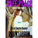 Safe Place: Life in Compton Dauncey: Book 1: When you find it