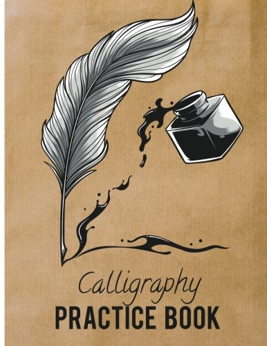 Calligraphy Practice Book: Beginner Practice Workbook 3Sections Angles Line, Straight Line, Dual Brush (Angle Notepads)